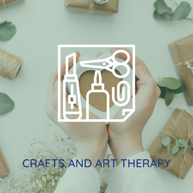 CRAFTS AND ART THERAPY